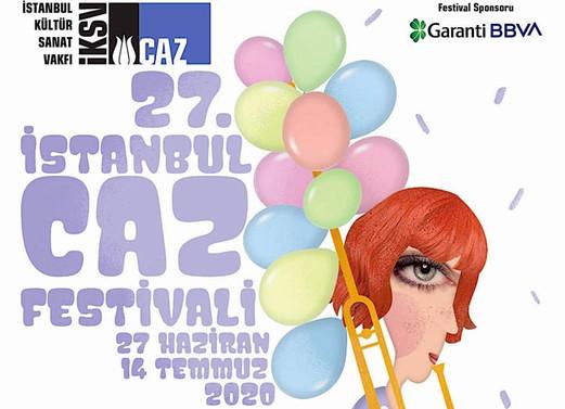 27. İstanbul Caz Festivali ertelendi