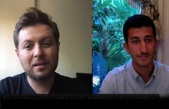 Teknoloji Dünyası'nın konuğu Kolektif House Kurucu Ortağı ve CEO'su Ahmet Onur