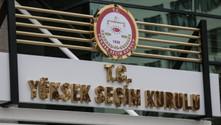 YSK, CHP ve İYİ Parti'nin itirazlarını reddetti