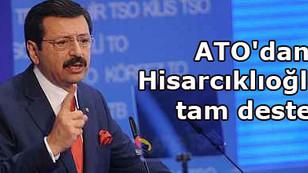 ATO'dan Hisarcıklıoğlu'na tam destek