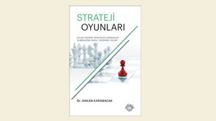 Oyun teorisi izinde strateji…