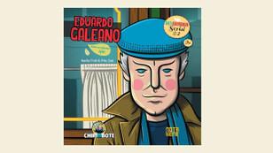 Uruguaylı gazeteci ve yazar Galeano diye biri...