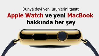 Apple Watch ve yeni MacBook tanıtıldı