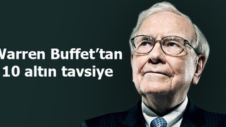 Warren Buffet'tan 10 altın tavsiye