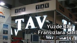 TAV'ın %38 hissesi Fransız ADP'ye satıldı