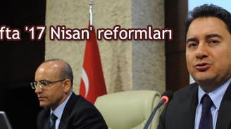Tasarrufta '17 Nisan' reformları