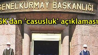 TSK'dan 'casusluk' açıklaması