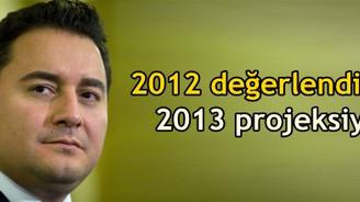 Babacan 2012 yılını değerlendirdi