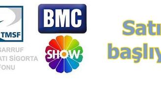 Show Tv ve BMC'nin satış hazırlıkları başladı