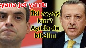 Erdoğan iki ayyaş kim açıklasın