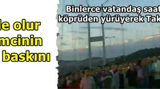 Bine yakın eylemci köprüyü geçti Taksim'e yürüdü