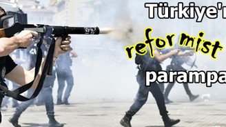 Türkiye'nin reformist imajı paramparça oldu