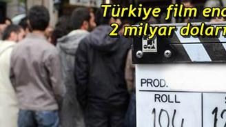 Türkiye film endüstrisi 2 milyar doları geçti