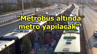 """""""Metrobüs altında metro çalışması yapılacak"""""""