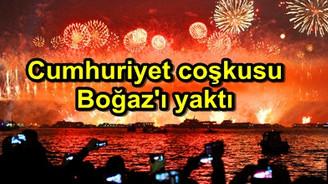 Cumhuriyet coşkusu Boğaz'ı yaktı