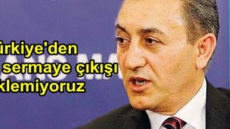 Türkiye'den önemli sermaye çıkışı beklemiyoruz