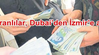 İranlılar yatırımı Dubai'den İzmir'e kaydırdı