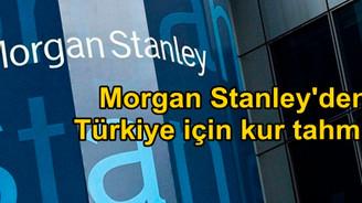 Morgan Stanley'den Türkiye için kur tahmini