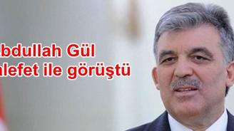 Abdullah Gül muhalefet ile görüştü