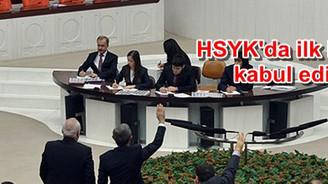 HSYK'da ilk bölüm kabul edildi