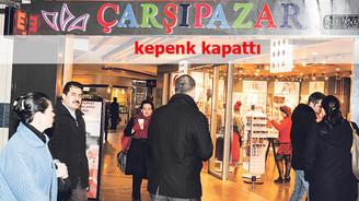 Çarşı Pazar'ın havası yetmedi 94 mağazadan 84'ü kapandı