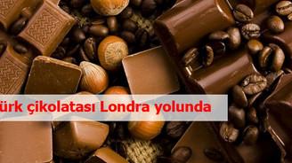Türk çikolatası Londra yolunda