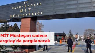 MİT Müsteşarı Yargıtay'da yargılanabilecek