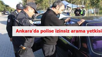 Ankara'nın yarısı için 'arama' kararı