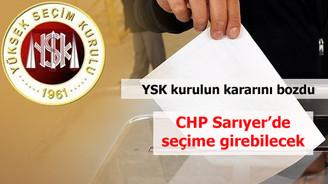 CHP Sarıyer'de seçime katılabilecek