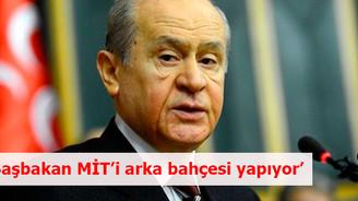 """""""Başbakan MİT'i arka bahçesi yapıyor"""""""