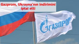 Gazprom, Ukrayna'nın indirimini iptal etti
