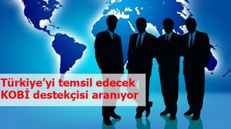 Türkiye'yi temsil edecek KOBİ destekçisi aranıyor