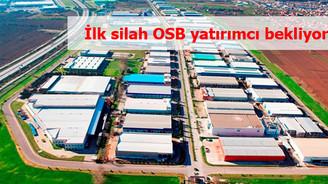 Türkiye'nin ilk silah ihtisas OSB'si yatırımcısını bekliyor