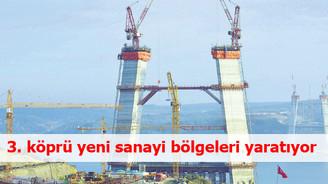 3. Köprü ve bağlantı yolları yeni sanayi bölgeleri ortaya çıkarıyor