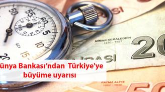 Dünya Bankası Türkiye'nin büyüme tahminini düşürdü