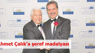 Ahmet Çalık'a şeref madalyası