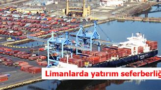 Limanlarda yatırım seferberliği