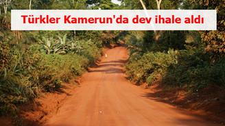 Türkler Kamerun'da dev ihale aldı