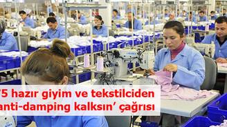 75 hazır giyim ve tekstilciden 'anti-damping kalksın' çağrısı
