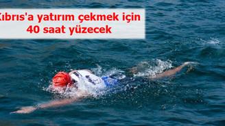 Kıbrıs'a yatırım çekmek için 40 saat yüzecek