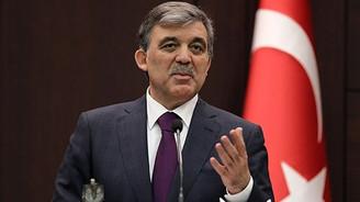 Abdullah Gül'den hükümete çağrı