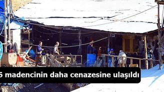 6 madencinin daha cenazesine ulaşıldı