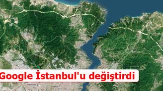 Google İstanbul'u değiştirdi