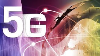Türkiye'nin vizyonu 5G olmalı
