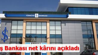İş Bankası net kârını açıkladı