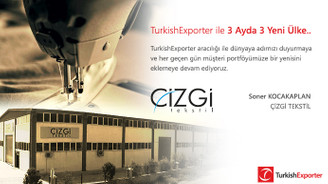 TurkishExporter ile 3 ayda 3 yeni ülke