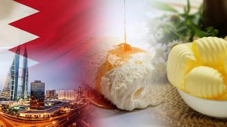 Bahreynli firma kaymak ve tereyağı ithal edecek