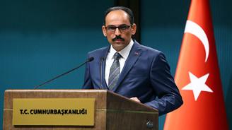 Kalın: ABD, Türkiye'yi tamamen kaybetme riskiyle karşı karşıyadır