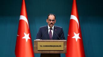 Kalın: Türk ekonomisiyle ilgili panik havası yok