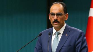 Kalın: Suriye sınırında güvenli bölgenin kontrolü Türkiye'de olacak
